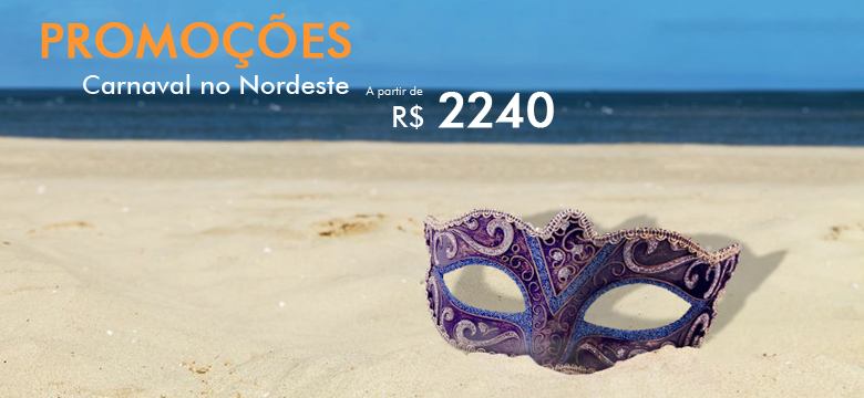 Promoções Pacote de viagem para Carnaval no Nordeste